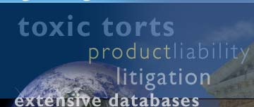 Legalwrights.com - Toxic torts, product liability, litigation, experience and extensive databases